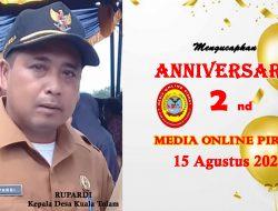RUPARDI Kepala Desa Kuala Tolam Mengucapkan Selamat HUT Ke – 2 Media PIRNAS
